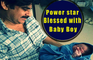 Pawan Kalyan Welcomes Baby Boy With Wife Anna